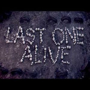 The Last One Alive Album