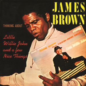 Thinking About Little Willie John and a Few Nice Things Album