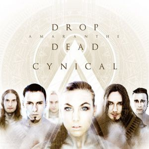 Drop Dead Cynical Album