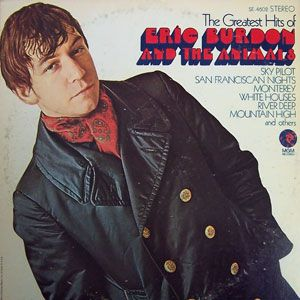 The Greatest Hits of Eric Burdon and The Animals Album