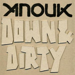 Down & Dirty Album