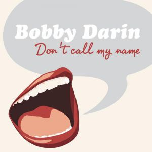 Don't Call My Name Album