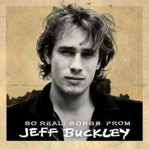 So Real: Songs from Jeff Buckley Album