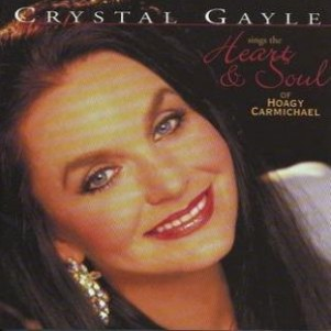 Crystal Gayle Sings the Heart and Soul of Hoagy Carmichael Album