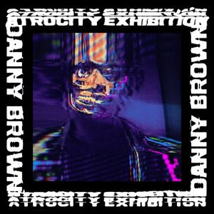 Atrocity Exhibition Album